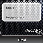 Droid Focus (Reversebass Mix)