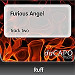 Ruff Furious Angel (Track Two)