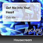 Housecream Get Me Into Your Heart (Feat.  Jo') (Club Mix)
