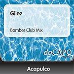 Trio Acapulco Gilez (Bomber Club Mix)