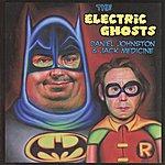 Daniel Johnston Daniel Johnston's Electric Ghosts