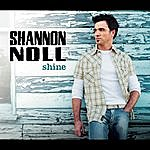 Shannon Noll Shine (Single)