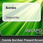 Brown Bombo (Original Mix) (Davide Bomben Presents Brown)