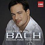 Emmanuel Pahud Complete Flute Sonatas