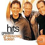 Phillips, Craig & Dean Greatest Hits (2008)