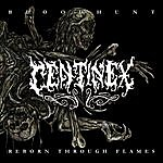Centinex Bloodhunt/Reborn Through Flames