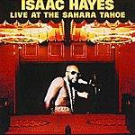 Isaac Hayes Live At The Sahara Tahoe