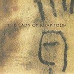Garrison Fewell The Lady Of Khartoum