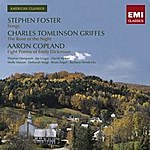 Thomas Hampson American Classics: Foster - Songs/Griffes - The Rose Of The Night/Copland - Eight Poems Of Emily Dickinson