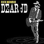 Rick Monroe Dear JD