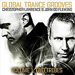 Christopher Lawrence Global Trance Grooves (Christopher Lawrence & John 00 Flemming)