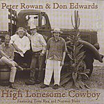 Peter Rowan High Lonsome Cowboy