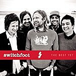 Switchfoot The Best Yet