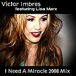 Victor Imbres I Need A Miracle