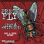 Obscure Pretty Fly (For A White Guy) - Pop & Club Mixes
