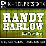 Randy Barlow Randy Barlow - His Very Best