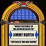 Jimmy Ruffin What Becomes Of The Brokenhearted / I've Passed This Way Before