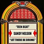Sandy Nelson Teen Beat / Let There Be Drums