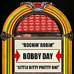 Bobby Day Rockin' Robin / Little Bitty Pretty One