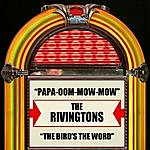 The Rivingtons Papa-Oom-Mow-Mow / The Bird's The Word