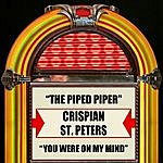 Crispian St. Peters The Pied Piper/You Were On My Mind