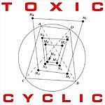 Toxic Cyclic EP
