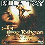 Killa Tay Thug Religion