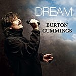 Burton Cummings Dream (Single)