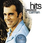 Carman Greatest Hits