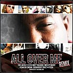 The Jacka All Over Me Remix - Single