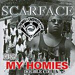 Scarface My Homies (Parental Advisory)