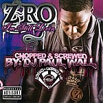 Z-Ro I'm Still Livin (Chopped & Screwed By DJ Paul Wall)(Parental Advisory)