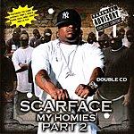 Scarface My Homies Part 2 (2CD Set) (Parental Advisory)