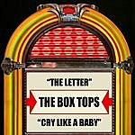 The Box Tops The Letter/Cry Like A Baby