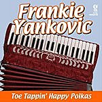 Frankie Yankovic Toe Tappin' Happy Polkas