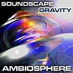 Soundscape Gravity EP