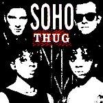 Soho Thug (2008 Remixed Edition)