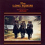 Ry Cooder The Long Riders: Original Motion Picture Soundtrack