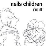 Neils Children I'm Ill / Terror at Home