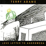 Terry Adams Love Letter to Andromeda