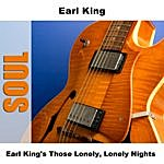 Earl King Earl King's Those Lonely, Lonely Nights
