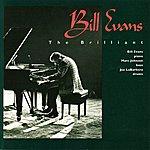 Bill Evans The Brilliant