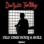 Dwight Twilley Old Time Rock & Roll