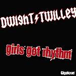 Dwight Twilley Girls Got Rhythm