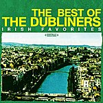 The Dubliners The Best Of The Dubliners - Irish Favorites (Digitally Remastered)