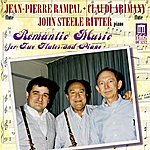 Jean-Pierre Rampal Chamber Music: Doppler, F./Kuhlau, F./Mozart, W.A./Bohm, T./Hugues, L. (Romantic Music For 2 Flutes And Piano)