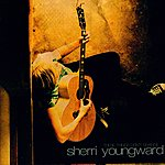 Sherri Youngward These Things Don't Change
