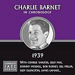 Charlie Barnet Complete Jazz Series 1939