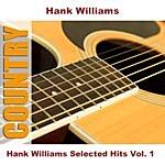 Hank Williams, Jr. Hank Williams Selected Hits, Vol.1