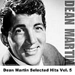 Dean Martin Dean Martin Selected Hits, Vol.5